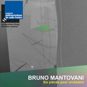Mantovani: Six pièces pour orchestre | Orchestre Philharmonique de Radio France