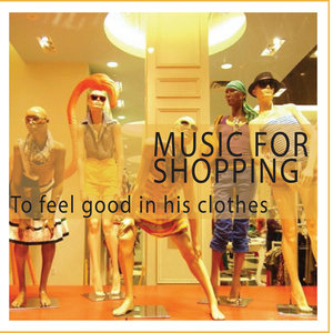 Music for Shopping (To Feel Good in His Clothes)   Eva Urn