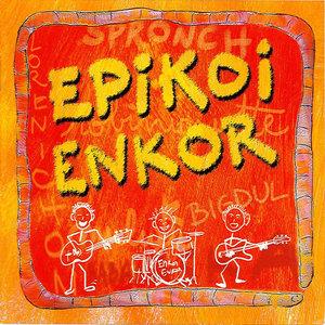 Epikoi Enkor | Epikoi Enkor