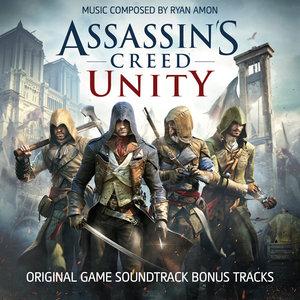 Assassin's Creed Unity (Bonus Tracks) [Original Game Soundtrack] - EP | Ryan Amon