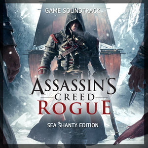 Assassin's Creed Rogue (Sea Shanty Edition) [Original Game Soundtrack] | David Gossage