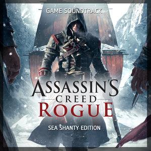 Assassin's Creed Rogue (Sea Shanty Edition) [Original Game Soundtrack] | Sean Dagher