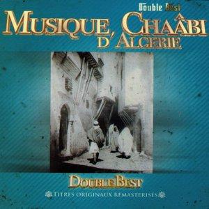 Double Best: Musique chaâbi d'Algérie   Dahmane El Harrachi