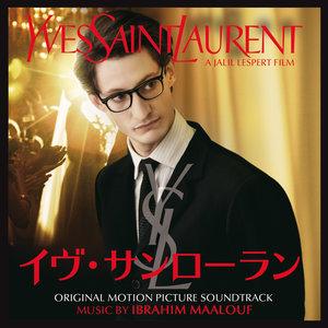 イヴ・サンローラン (オリジナル・モーション・ピクチャー・サウンドトラック) | Ibrahim Maalouf