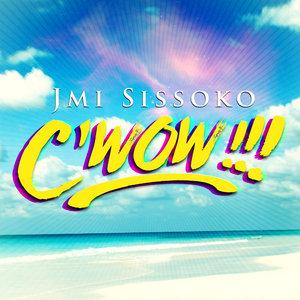 C'wow - Single   Jmi Sissoko