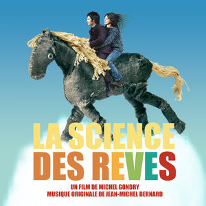 La science des rêves (Bande originale du film) | Jean-Michel Bernard