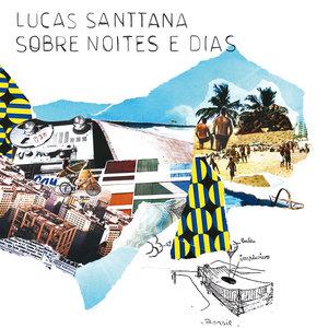 Sobre Noites e Dias | Lucas Santtana