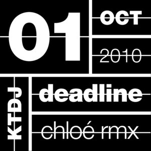 Ktdj Deadline 01: The One in Other (Remixes) | Chloé