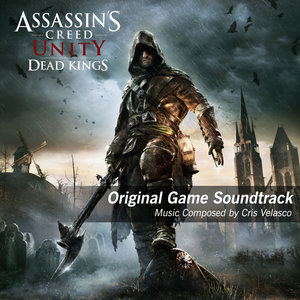 Assassin's Creed Unity Dead Kings (Original Game Soundtrack) |