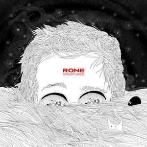 Creatures | Rone