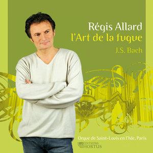 Bach: L'art de la fugue | Régis Allard