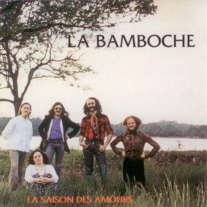 La saison des amours | La Bamboche