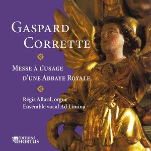 Corrette: Messe à l'usage d'une Abbaye Royale | Ensemble vocal Ad Limina