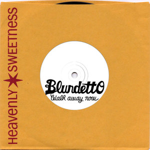 Walk Away Now - Single | Blundetto