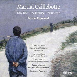 Caillebotte: Dies irae, Une journée & Psaume 132 | Michel Piquemal