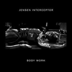 Body Work - EP | Jensen Interceptor