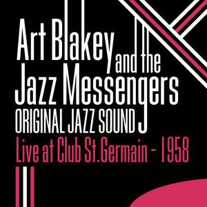 Original Jazz Sound: Live at Club St. Germain (1958) | Art Blakey & The Jazz Messengers