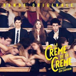 La crème de la crème (Bande originale du film) | La crème de la crème