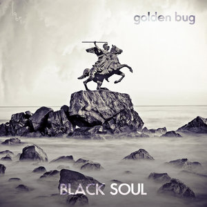 Black Soul - Single | Golden Bug