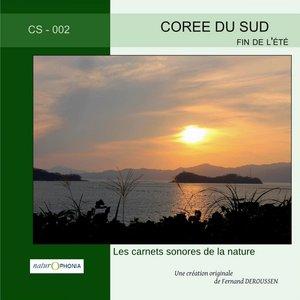Naturophonia: Corée du Sud, fin de l'été | Fernand Deroussen