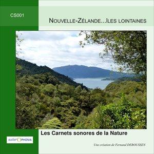 Naturophonia: Nouvelle-Zélande... Iles lointaines | Fernand Deroussen