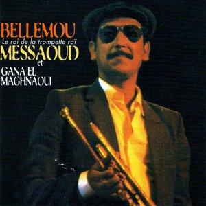 Le roi de la trompette raï   Bellemou Messaoud