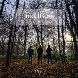 L'exil - EP | Madison