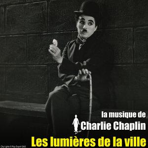 Les lumières de la ville (Bande originale du film) | Charlie Chaplin