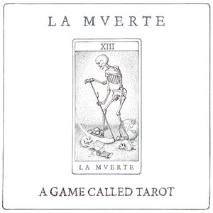 A Game Called Tarot - EP | La Mverte