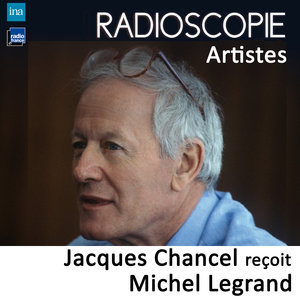 Radioscopie (Artistes): Jacques Chancel reçoit Michel Legrand | Michel Legrand