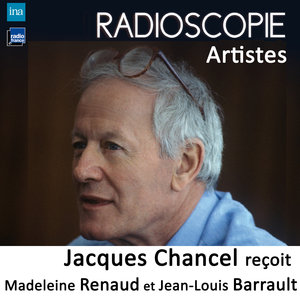 Radioscopie (Artistes): Jacques Chancel reçoit Madeleine Renaud et Jean-Louis Barrault | Jean-Louis Barrault