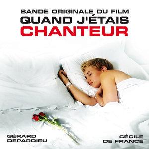 Quand j'étais chanteur (Bande originale du film) | Alexandre Desplat