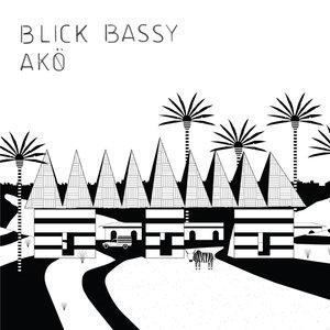 Akö | Blick Bassy