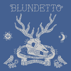 World Of | Blundetto