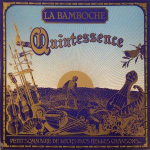 Quintessence | La Bamboche