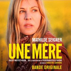 Une mère (Bande originale du film)   Eric Neveux