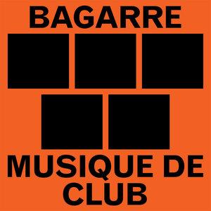 Musique de club - EP | Bagarre