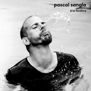 A la fenêtre | Pascal Sangla