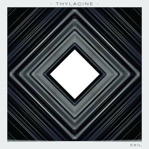 Exil - EP | Thylacine