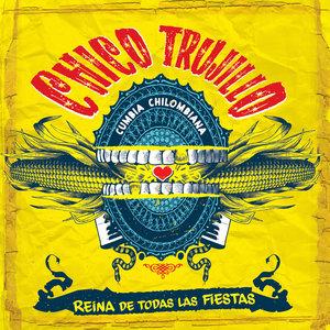 Reina de Todas las Fiestas | Chico Trujillo