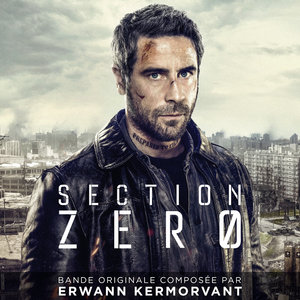 Section Zero (Bande originale de la série) | Erwann Kermorvant