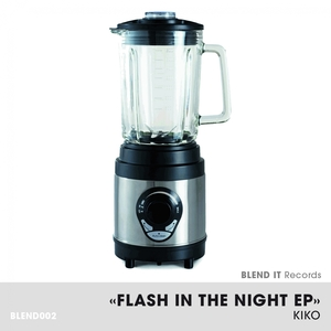 Flash In the Night Ep | Kiko