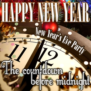 Happy New Year: New Year's Eve Party | Various