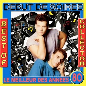 Best of Début de Soirée Collector | Début de Soirée
