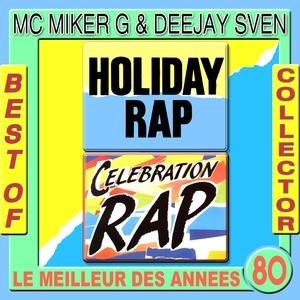 Holiday Rap: Best of Collector Mc Miker & DJ Sven | Mc Miker & DJ Sven