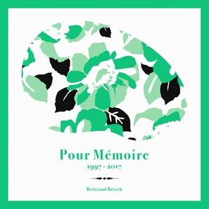 Pour mémoire | Bertrand Betsch