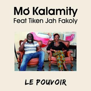 Le pouvoir | Mo'Kalamity
