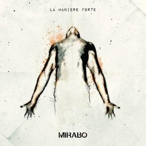 La manière forte | Mirabo