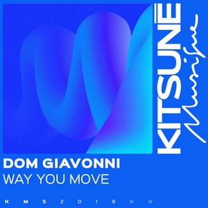 Way You Move | Dom Giavonni