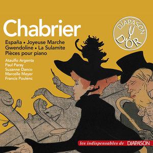 Chabrier: España, Bourrée fantasque, La sulamite & autres œuvres (Les indispensables de Diapason)   Suzanne Danco
